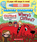 Where's Clifford? (A Clifford Water Wonder Storybook) Cover Image