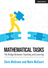 Mathematical Tasks: The Bridge Between Teaching and Learning Cover Image