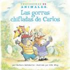 Las Gorras Chifladas de Carlos (Corky Cub's Crazy Caps) (Travesuras de Animales (Animal Antics A to Z (R))) Cover Image