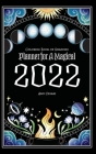 Coloring Book of Shadows: Planner for a Magical 2022 Cover Image