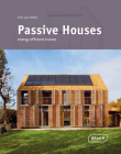 Passive Houses: Energy Efficient Homes Cover Image