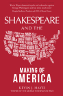 Shakespeare and the Making of America Cover Image