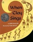 When Clay Sings Cover Image