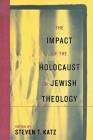 The Impact of the Holocaust on Jewish Theology Cover Image