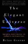 The Elegant Universe: Superstrings, Hidden Dimensions, and the Quest for the Ultimate Theory Cover Image