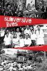 Subversive Lives: A Family Memoir of the Marcos Years (Ohio RIS Southeast Asia Series #130) Cover Image