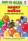Henry and Mudge and the Best Day of All: Ready-to-Read Level 2 (Henry & Mudge) Cover Image