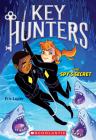 The Spy's Secret (Key Hunters #2) Cover Image