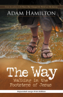 The Way, Expanded Large Print Edition: Walking in the Footsteps of Jesus Cover Image