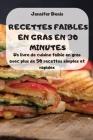 Recettes Faibles En Gras En 30 Minutes Cover Image