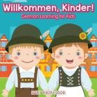 Willkommen, Kinder! - German Learning for Kids Cover Image