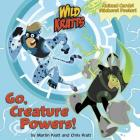 Go, Creature Powers! (Wild Kratts) (Pictureback(R)) Cover Image