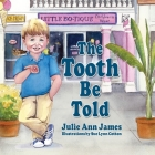 The Tooth Be Told Cover Image