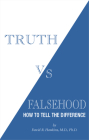 Truth vs. Falsehood: How to Tell the Difference Cover Image