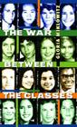 The War Between the Classes Cover Image