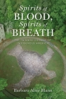 Spirits of Blood, Spirits of Breath: The Twinned Cosmos of Indigenous America Cover Image