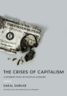 The Crises of Capitalism: A Different Study of Political Economy Cover Image