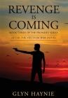 Revenge Is Coming: After The Vietnam War Novel Cover Image