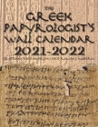 The Greek Papyrologist's Wall Calendar 2021-2022: Egyptian/Alexandrian and Roman/Modern Cover Image