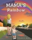 Mama's Rainbow Cover Image