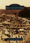 Erie County Fair (Images of America (Arcadia Publishing)) Cover Image