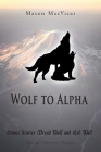 Wolf to Alpha: Bonus Stories Dread Wolf and Red Wolf Cover Image