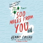 500 Miles from You Lib/E Cover Image