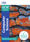 Letts GCSE Revision Success - New 2016 Curriculum – GCSE Computer Science: Complete Revision & Practice Cover Image