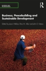 Business, Peacebuilding and Sustainable Development Cover Image
