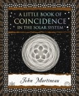A Little Book of Coincidence: In the Solar System Cover Image