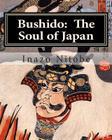 Bushido: The Soul of Japan Cover Image