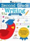 Ready to Learn: Second Grade Writing Workbook: Word Families, Compound Words, Contractions, and More! Cover Image