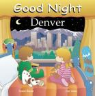 Good Night Denver (Good Night Our World) Cover Image