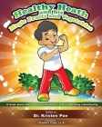 Healthy Heath and his Magic Fruits and Vegetables: A book about kids nutrition, kindness, and celebrating individuality. Cover Image