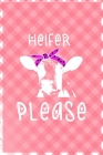 Heifer Please: Notebook Journal Composition Blank Lined Diary Notepad 120 Pages Paperback Pink Grid Cow Cover Image