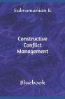 Constructive Conflict Management: Bluebook Cover Image