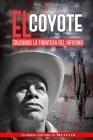 El Coyote: Cruzando la frontera del infierno Cover Image