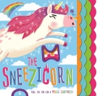 The Sneezicorn : Pull the Tab Book Cover Image