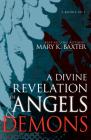 A Divine Revelation of Angels & Demons Cover Image