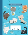 Composition Notebook: College Ruled - Kitty Cat And Funny Kitten - Back to School Composition Book for Teachers, Students, Kids, Boys and Gi Cover Image