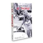 In the Spirit of St. Tropez: From A to Z (Icons) Cover Image
