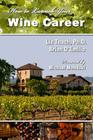 How to Launch Your Wine Career Cover Image