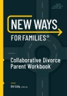 New Ways for Families Collaborative Parent Workbook Cover Image