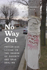 No Way Out: Precarious Living in the Shadow of Poverty and Drug Dealing Cover Image
