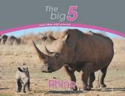 Rhino: The Big 5 and other wild animals Cover Image