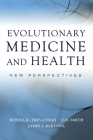 Evolutionary Medicine and Health: New Perspectives Cover Image