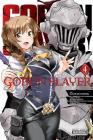 Goblin Slayer, Vol. 4 (manga) (Goblin Slayer (manga) #4) Cover Image