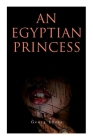An Egyptian Princess: Historical Romance Cover Image