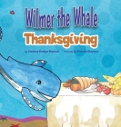 Wilmer the Whale Thanksgiving Cover Image