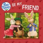 Be My Friend (Peter Rabbit Animation) Cover Image